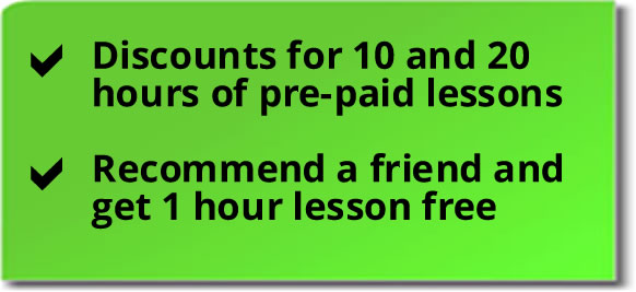 Driving lessons discounts for 10 and 20 hours of pre-paid lessons; recommend a friend and get 1 lesson free